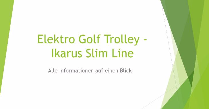 Elektro Golf Trolley - Ikarus Slime Line